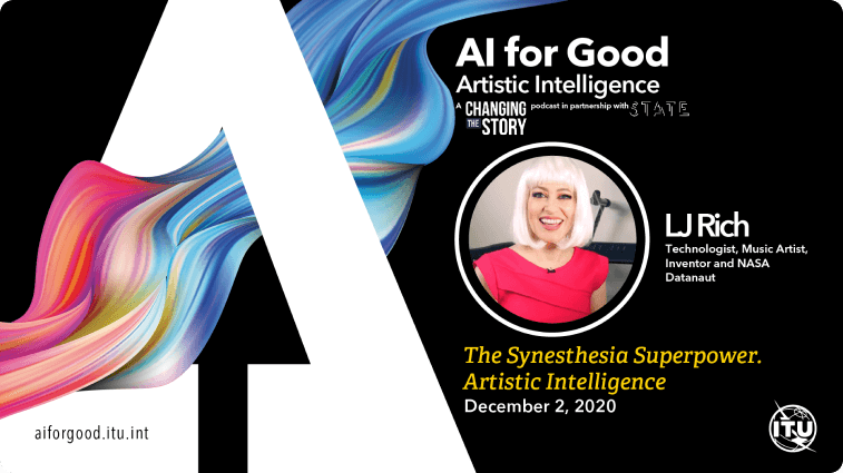 The Synesthesia Superpower. Artistic Intelligence with LJ Rich Technologist, music artist, inventor and NASA Datanaut